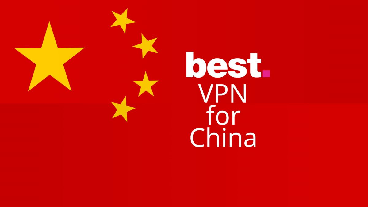 The best working VPN for China in March 2020