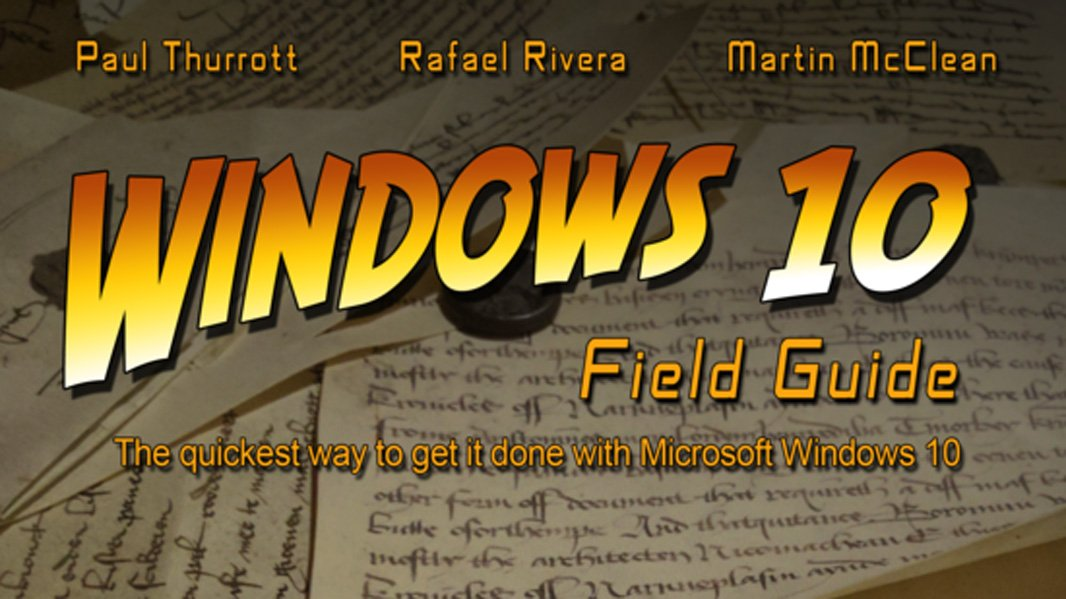 A New Support Plan for the Windows 10 Field Guide