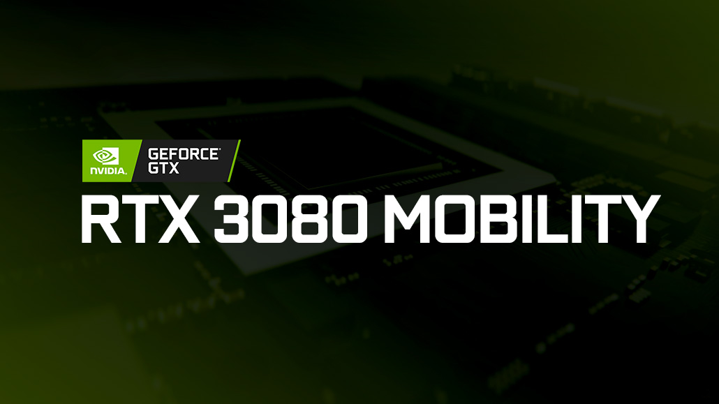 NVIDIA GeForce RTX 3080 Mobility GPU Specs & Benchmark Leak Out, On Par With An RTX 2080 Ti